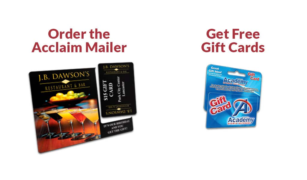 Order the acclaim mailer and get free gift cards